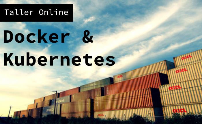 Nueva edición del Taller online de Docker &Kubernetes
